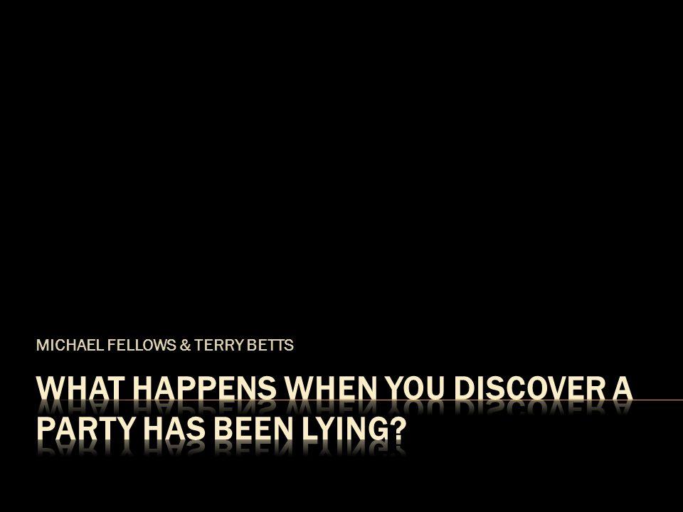 MICHAEL FELLOWS & TERRY BETTS