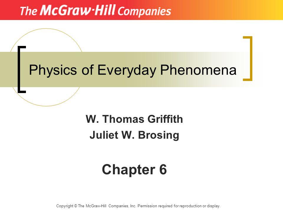 Physics of Everyday Phenomena W.Thomas Griffith Juliet W.