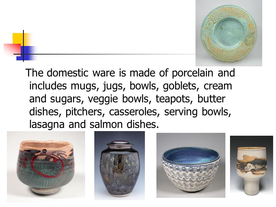 The domestic ware is made of porcelain and includes mugs, jugs, bowls, goblets, cream and sugars, veggie bowls, teapots, butter dishes, pitchers, cass