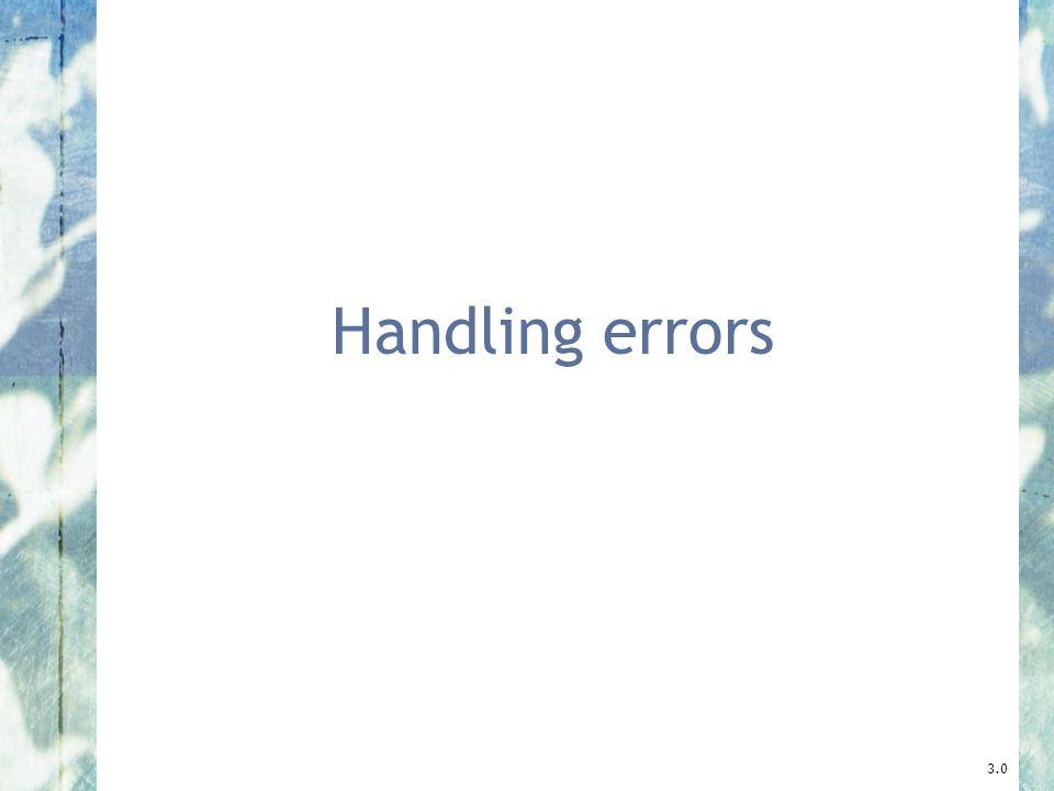 Handling errors 3.0