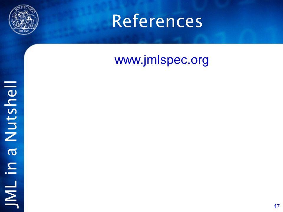 JML in a Nutshell 47 References www.jmlspec.org