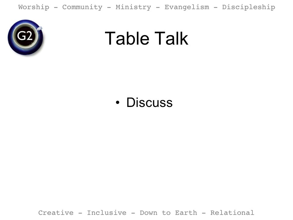 Table Talk Discuss