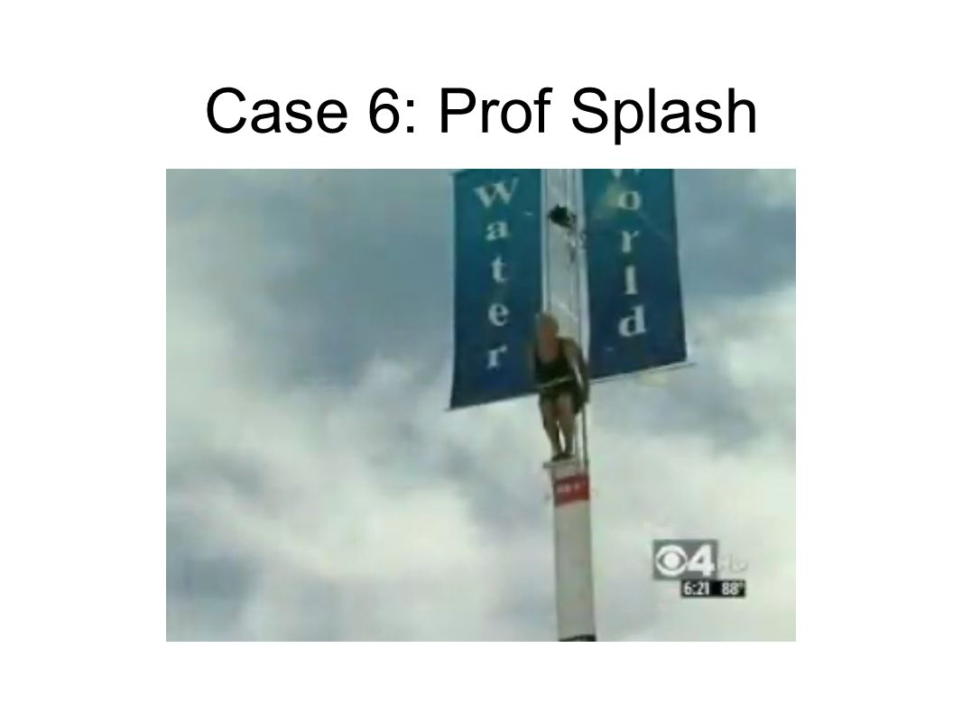 Case 6: Prof Splash