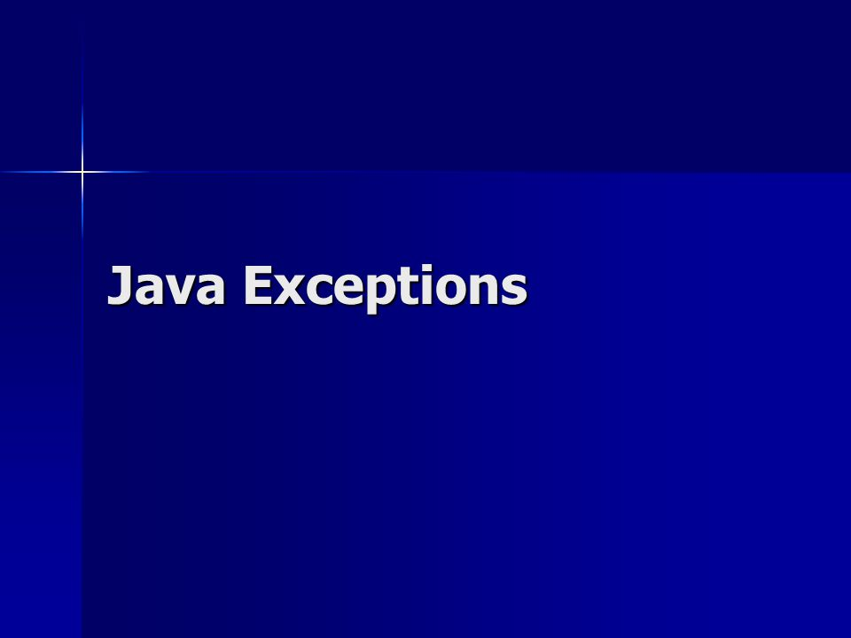 Exceptions Often in computing, operations cannot properly execute because some sort of error has occurred.