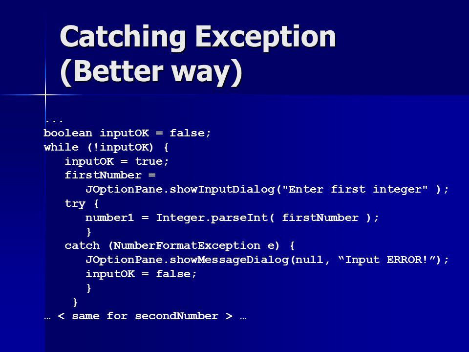 Common Exceptions –ArithmeticException –NullPointerException –NegativeArraySizeException –ArrayIndexOutOfBoundsException –SecurityException –IOException
