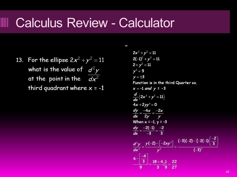 Calculus Review - Calculator 13.