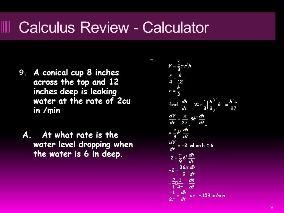 Calculus Review - Calculator 9.