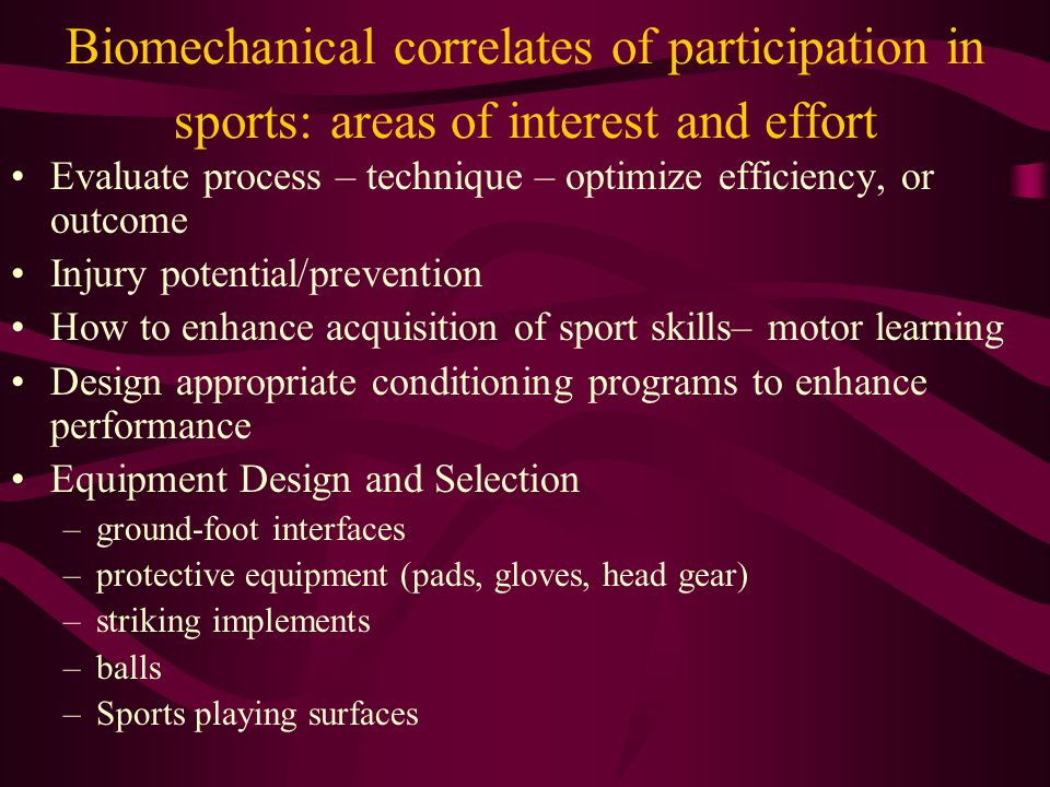 Exercise and Sport Biom Prof Org American College of Sports Medicine International Society of Biomechanics in Sports Biomechanics academy of AAHPERD North American Society of Biomechanics International Association for Sports Surface Sciences International Society of Biomechanics American society of Biomechanics Canadian Society of Biomechanics European Society of Biomechanics Formosan Society of Biomechanics International Sports Engineering Association International Shoulder Group ISB Technical Group on the 3-D Analysis of Human Movement.