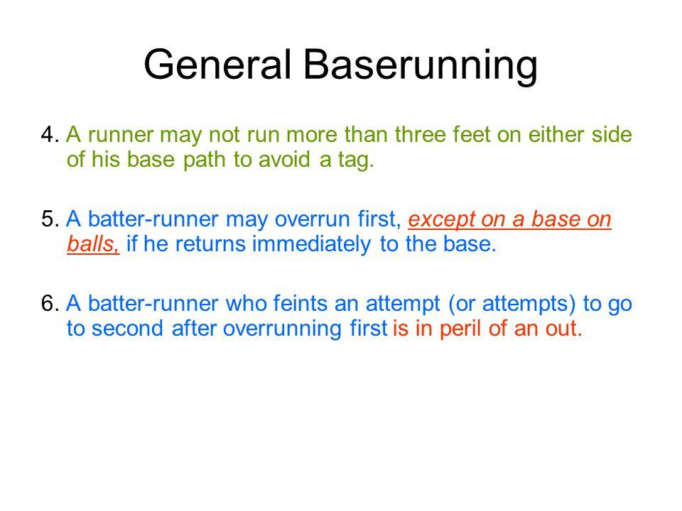 General Baserunning 4.