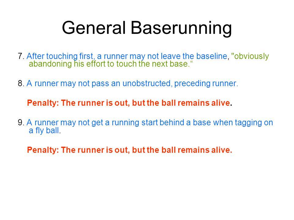 General Baserunning 7.