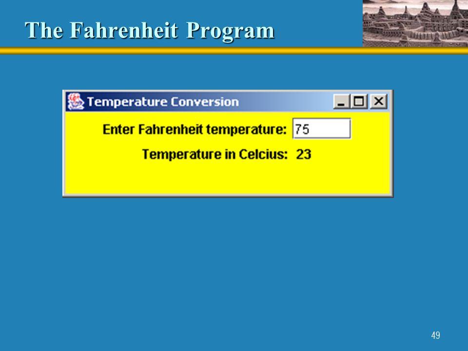 49 The Fahrenheit Program