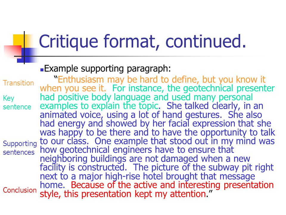 "Critique format, continued. Example supporting paragraph: ""Enthusiasm may be hard to define, but you know it when you see it. For instance, the geotec"