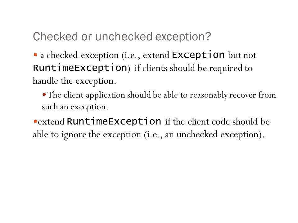 Checked or unchecked exception.