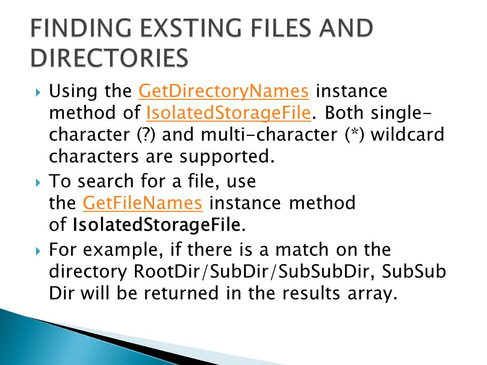  Using the GetDirectoryNames instance method of IsolatedStorageFile.