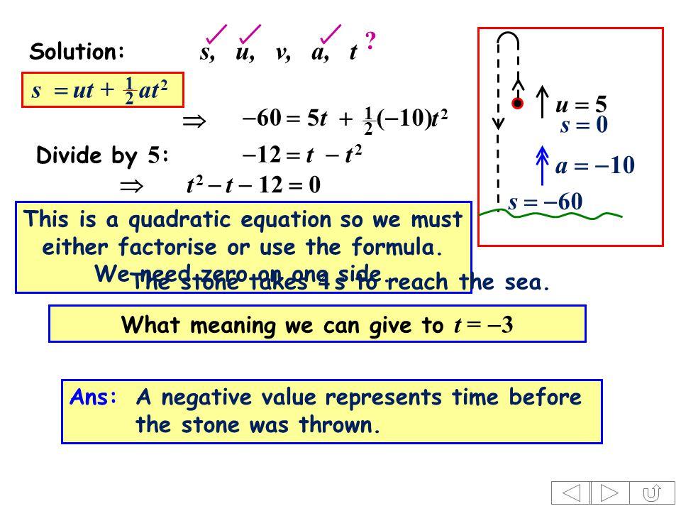 Solution: s, u, v, a, t u  5 s   60 s  0 .