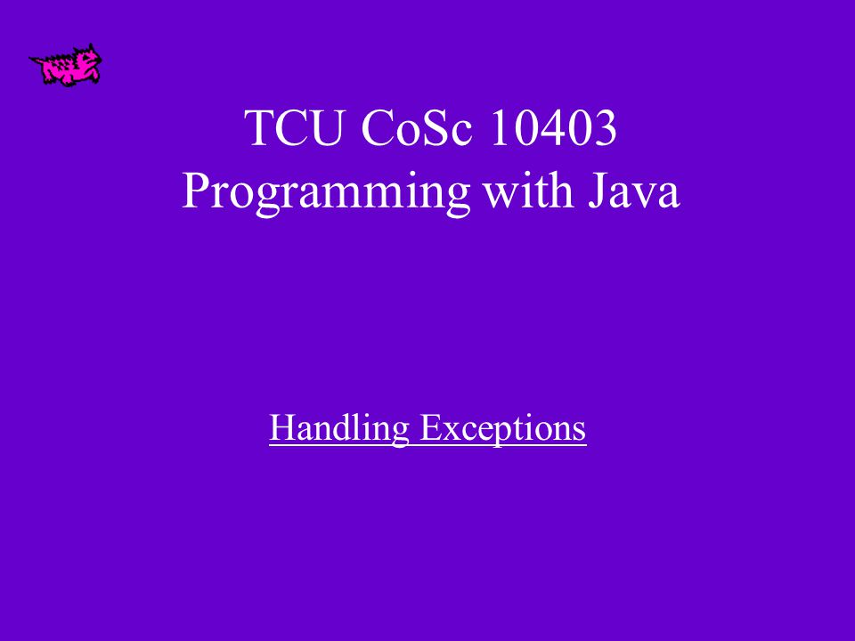 Exceptions import java.awt.*; import java.applet.*; public class TrivialApplet extends Applet { //------------------------------- // Deliberately divides by // zero to produce an exception.