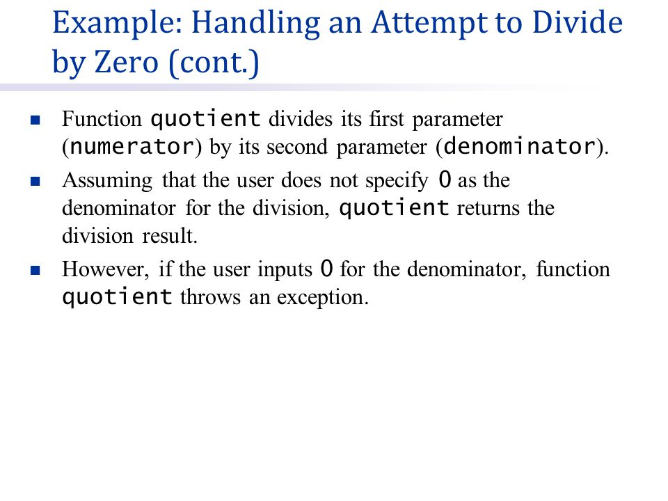 Function quotient divides its first parameter ( numerator ) by its second parameter ( denominator ).