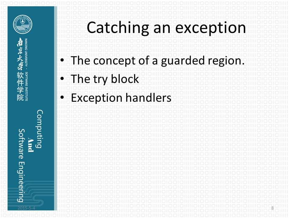 Guarded region The guarded region is a section of code that might produce exceptions and is followed by the code to handle those exceptions.