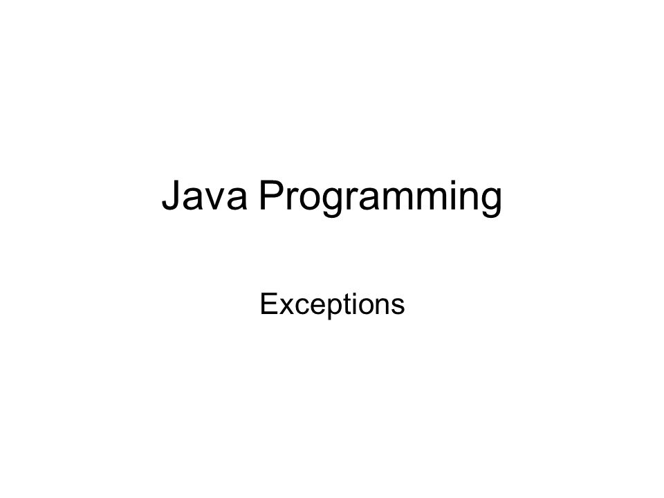 Java Programming Exceptions