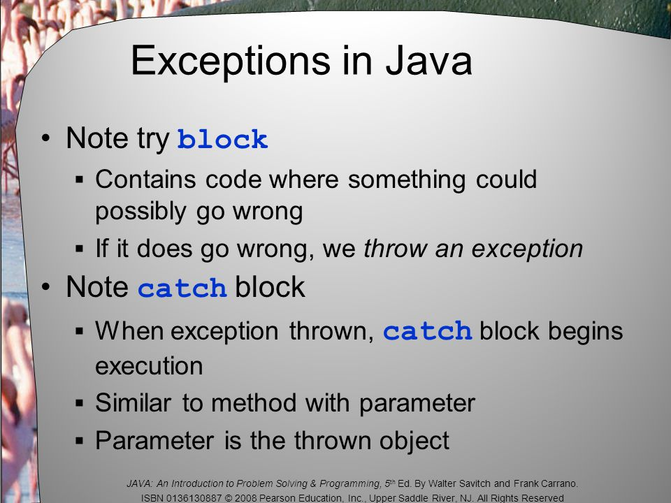 JAVA: An Introduction to Problem Solving & Programming, 5 th Ed.