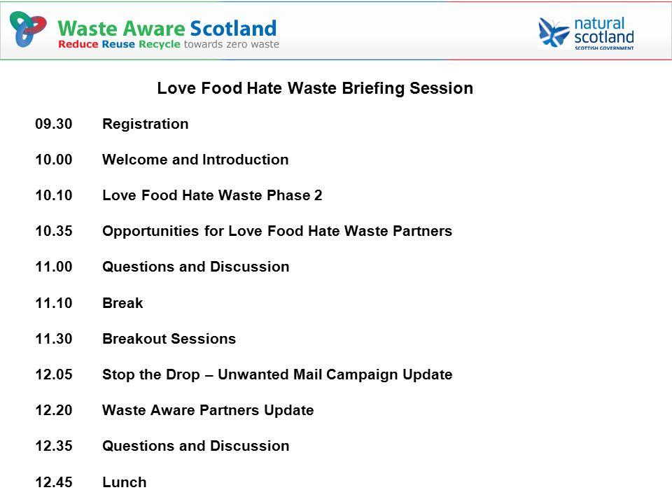 Love Food Hate Waste – Phase 2 Lindsay Boylan Waste Aware Scotland