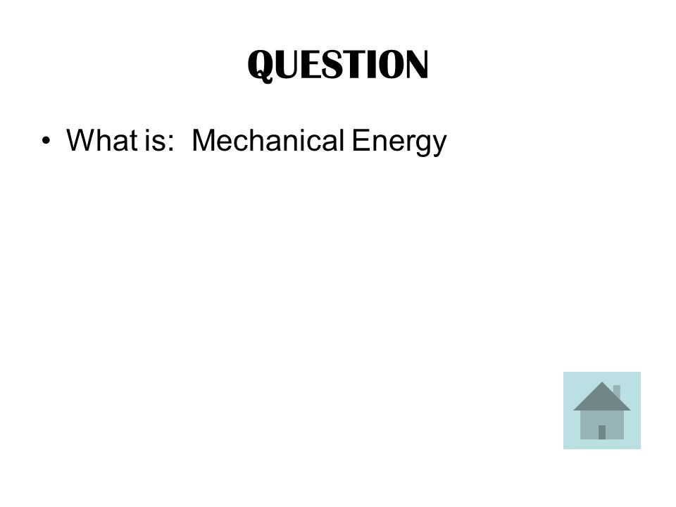 ANSWER This is the type of energy that a person uses when pedaling a bicycle.