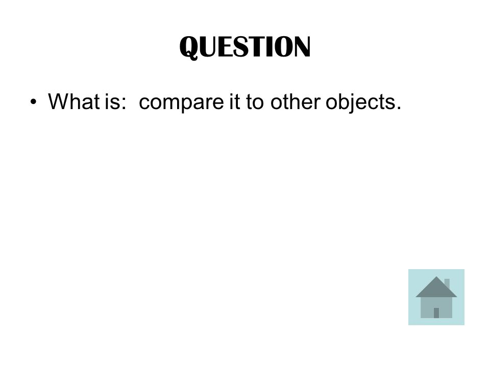 ANSWER This is what you do to tell that on object is moving.