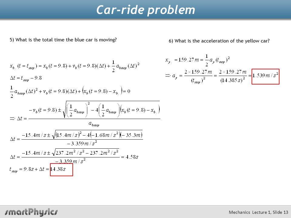 Car-ride problem Mechanics Lecture 1, Slide 13