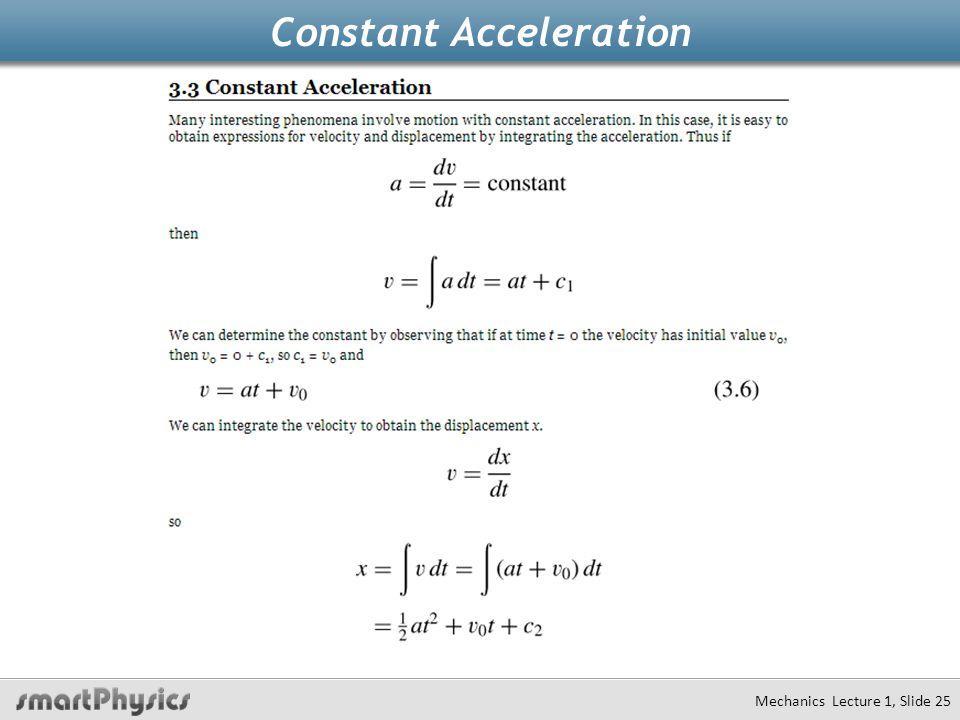 Constant Acceleration Mechanics Lecture 1, Slide 25