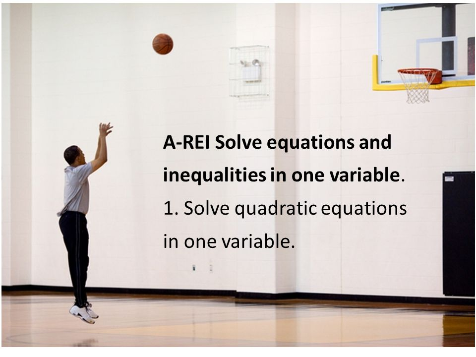 A-REI Solve equations and inequalities in one variable.
