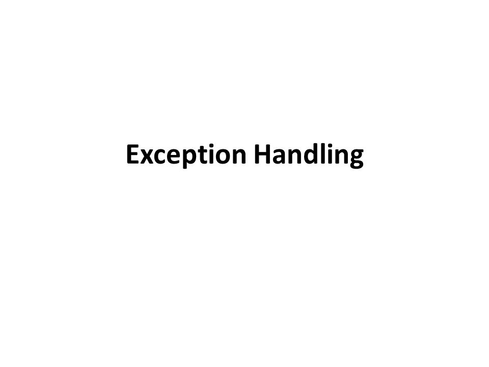 Throwing Exception in Function Example Consider: try { quotient = safeDivide(num, den); } catch (DivideByZero) { … } safeDivide() function throws DividebyZero exception – Handled back in caller's catch-block 18-22 Copyright © 2010 Pearson Addison-Wesley.