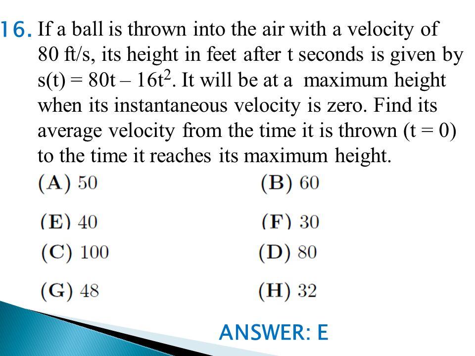 ANSWER: E 16.