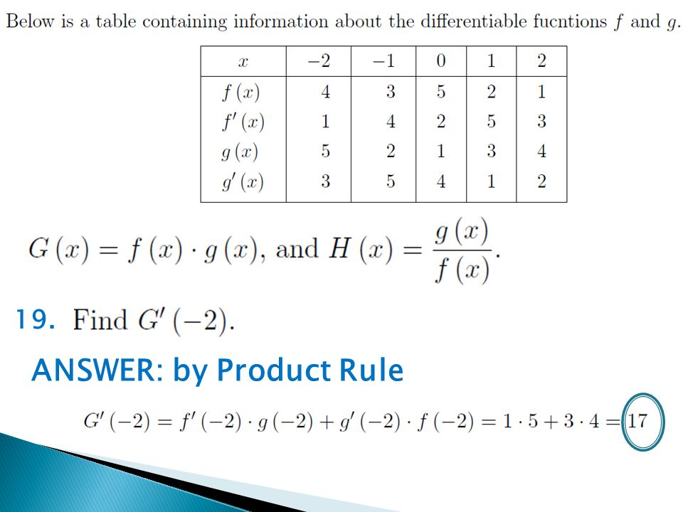 19. ANSWER: by Product Rule