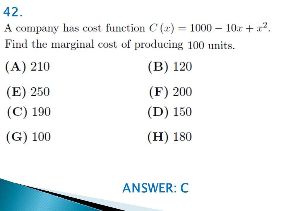 ANSWER: C 42.