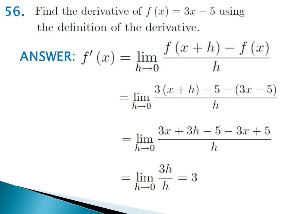 56. ANSWER: