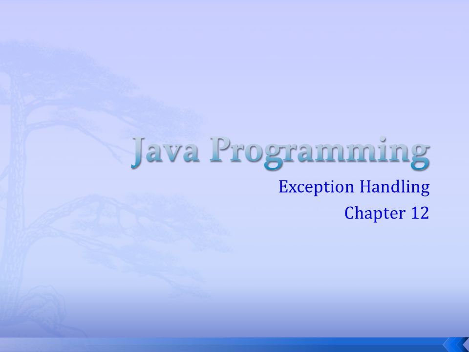 Exception Handling Chapter 12