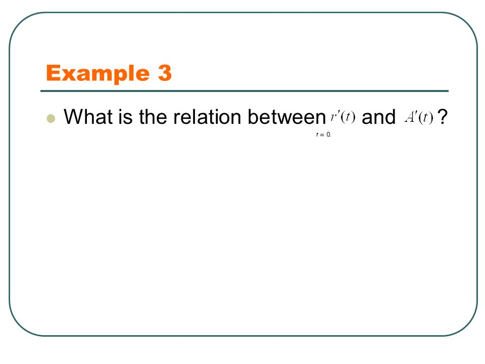 Example 3 What is the relation between and ?