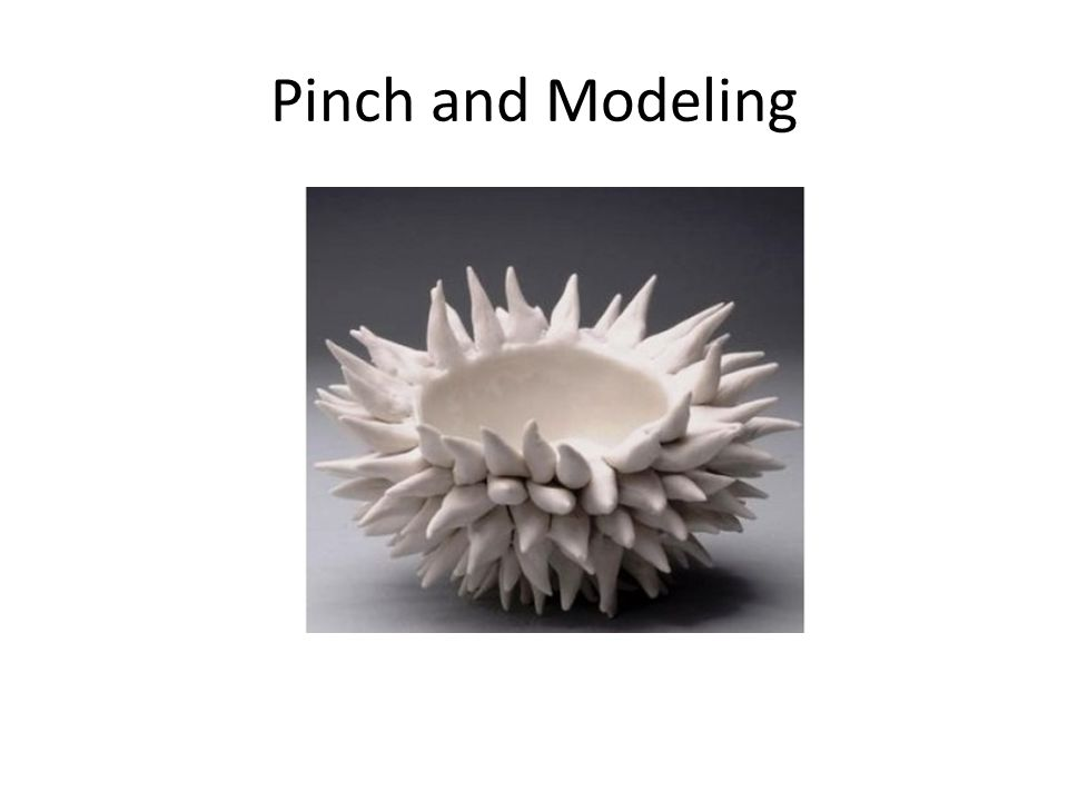 Pinch and Modeling