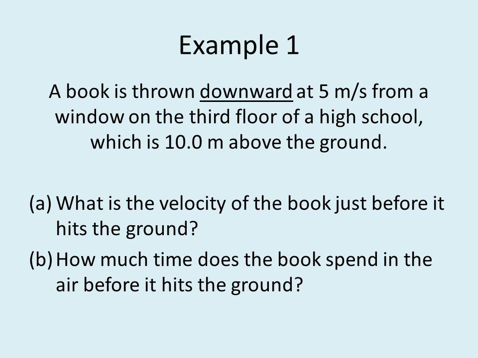 v o = -5 m/s a g = - 9.8 m/s 2 y o = 10 m y = 0 m (a)v = .