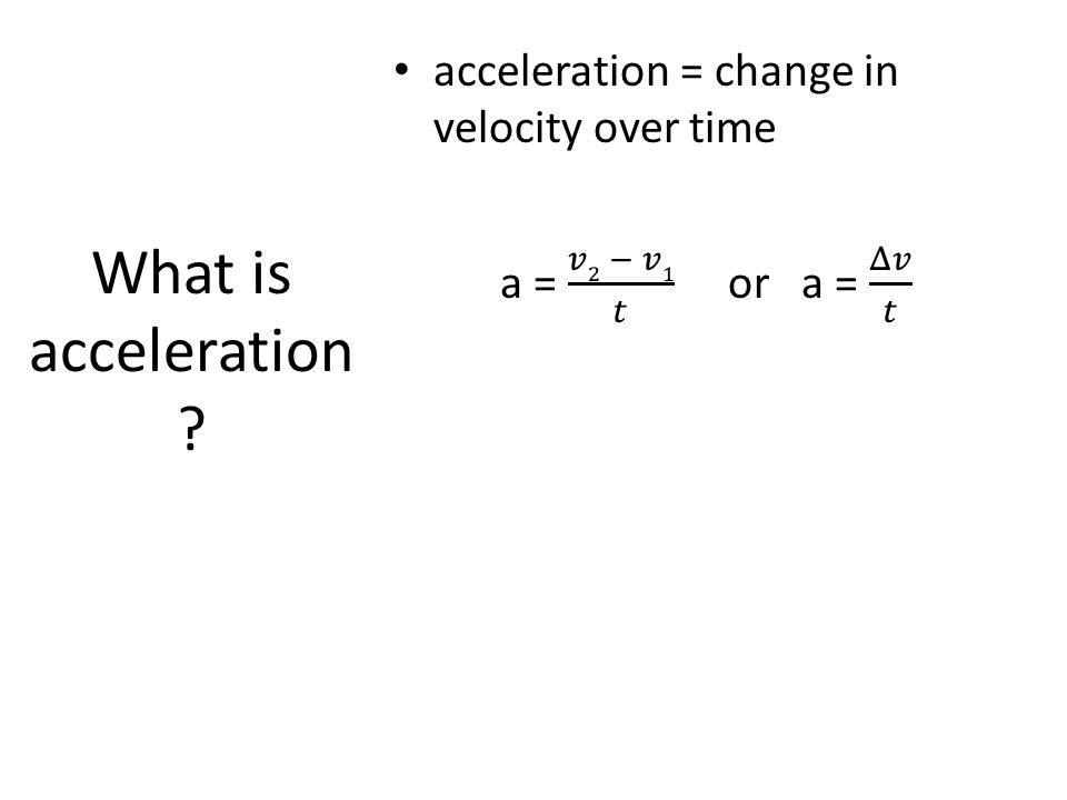 What is acceleration ?
