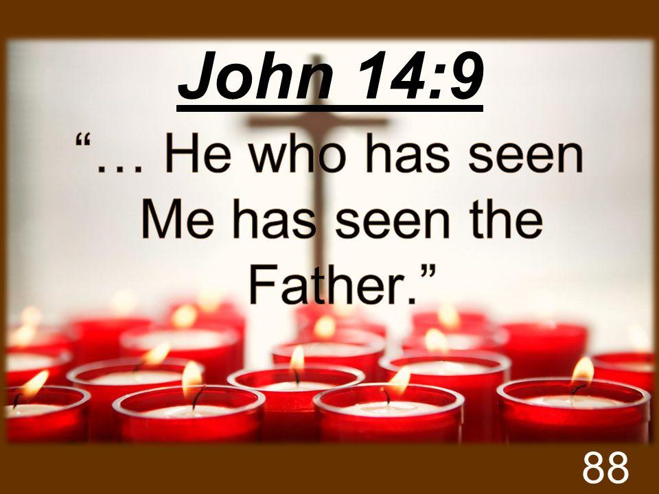 John 14:9 88