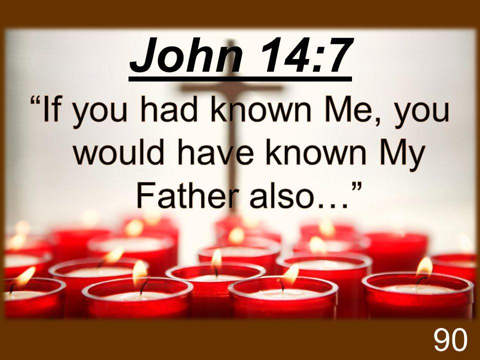John 14:7 90