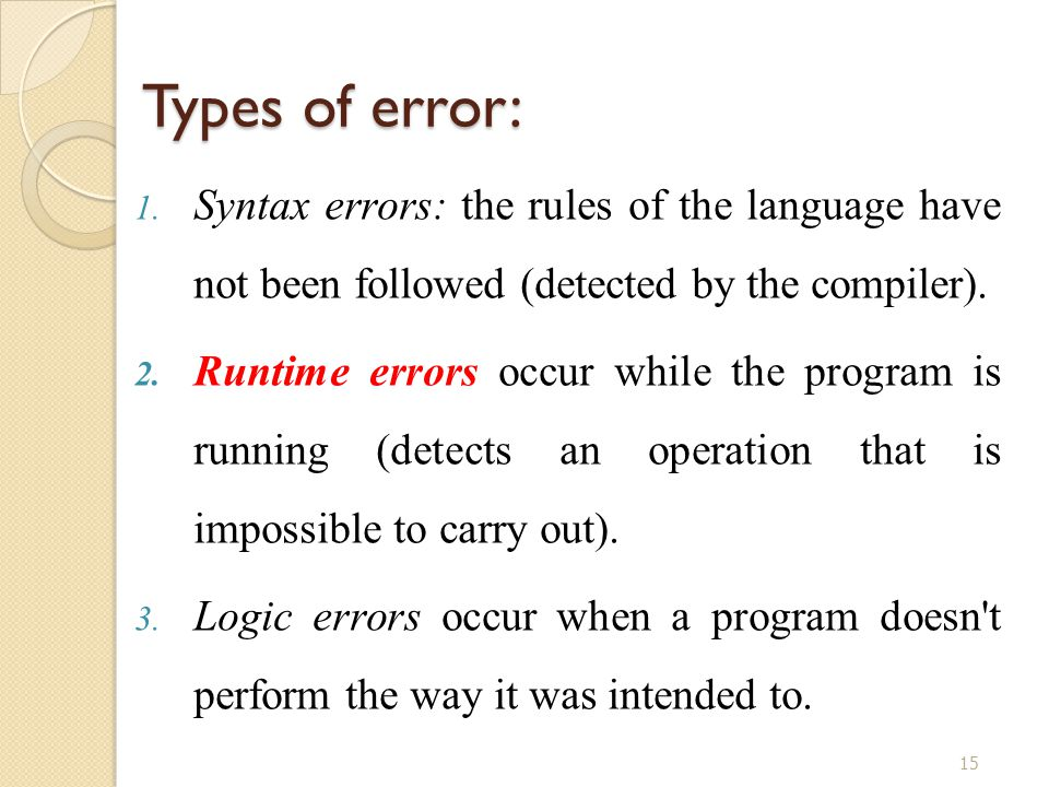 15 Types of error: 1.