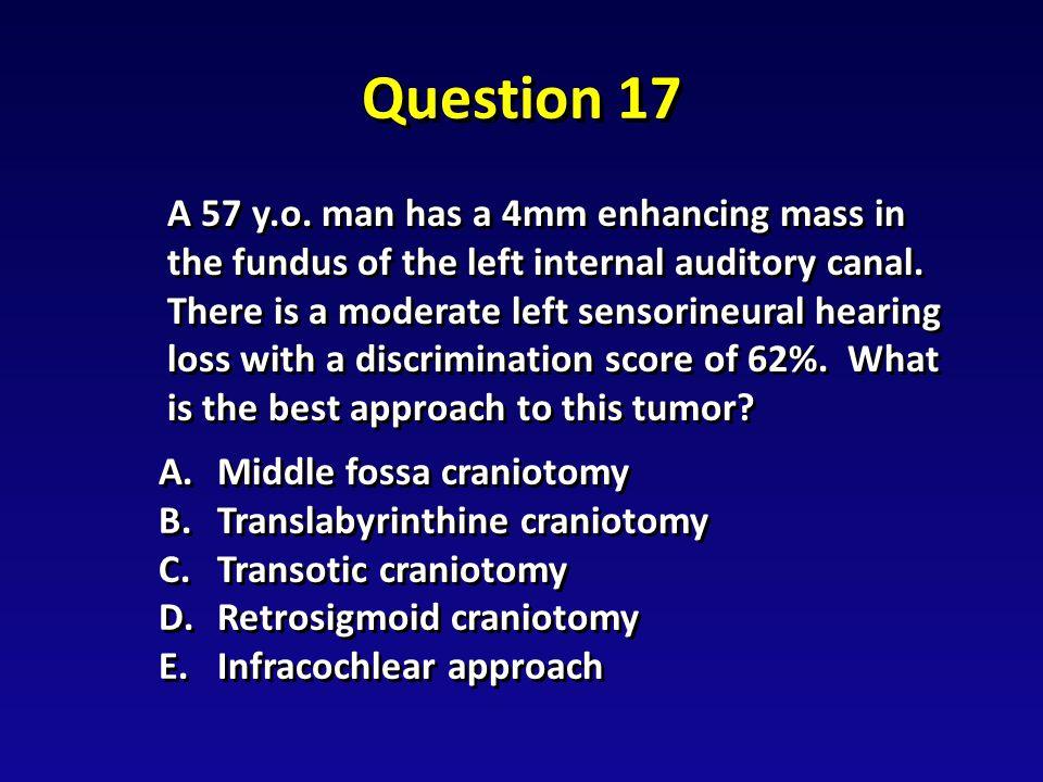 Question 17 A 57 y.o.