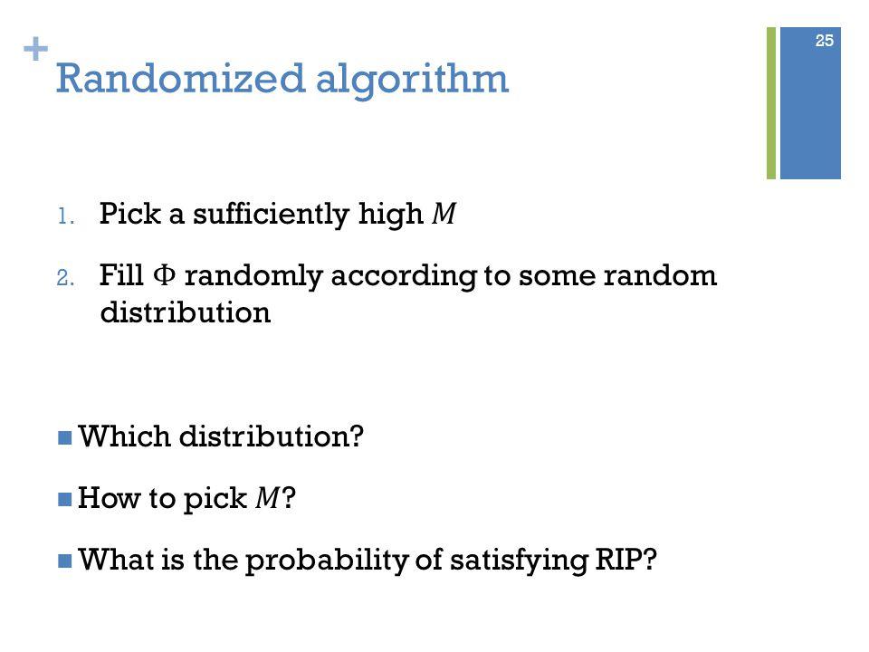 + Randomized algorithm 25