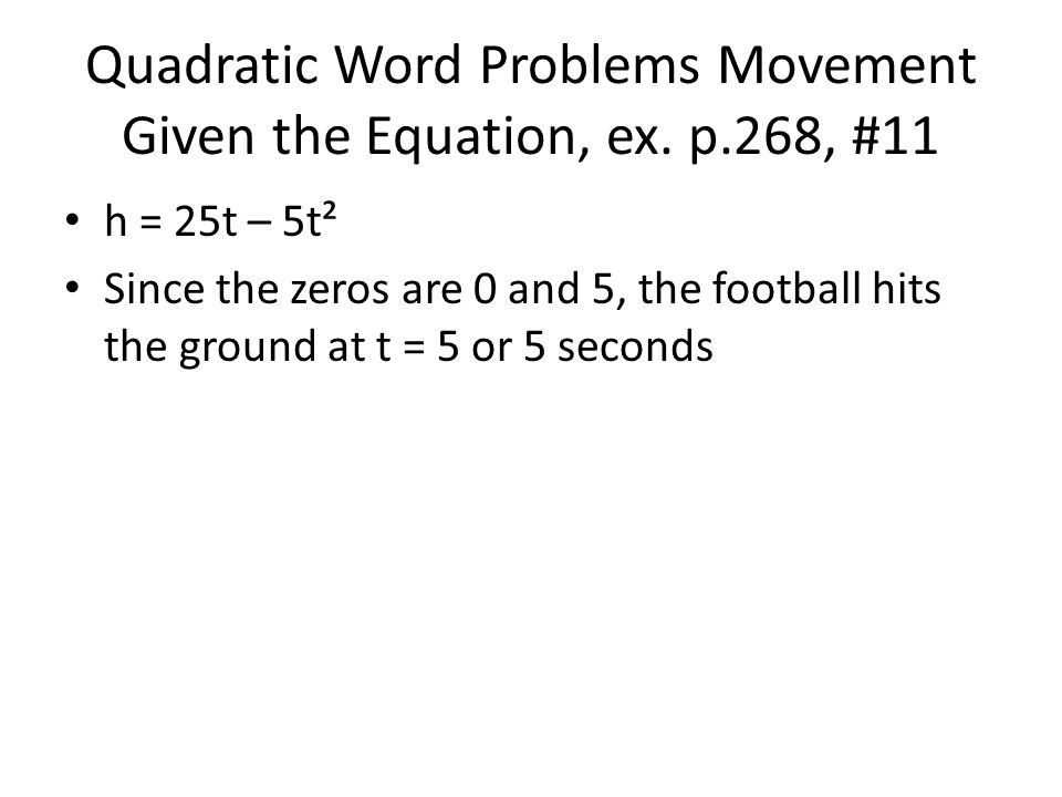 Quadratic Word Problems Movement Given the Equation, ex.