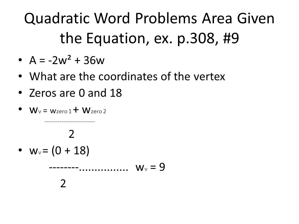 Quadratic Word Problems Area Given the Equation, ex.