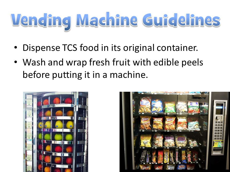 Dispense TCS food in its original container.