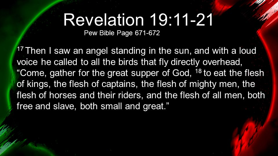 Revelation 20:11-15 11 Then I saw a great white throne and him who was seated on it.