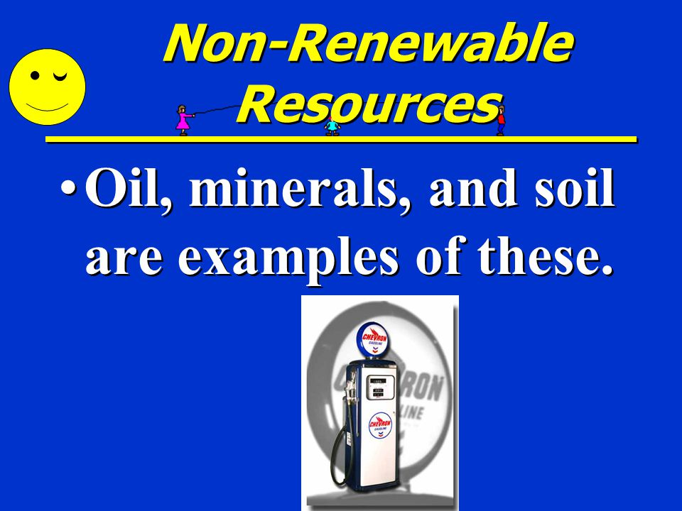 Non-Renewable Resources Non-renewable resources take hundreds, thousand and even millions of years to be made. Non-renewable resources take hundreds,
